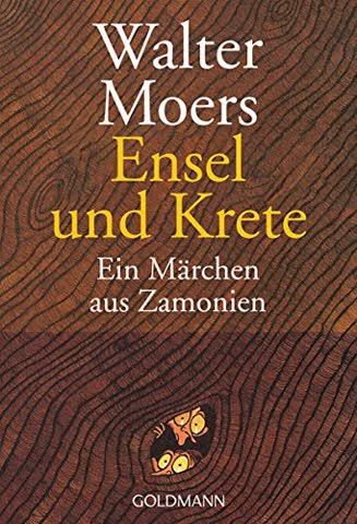 Ensel Und Krete; Ein Märchen Aus Zamonien