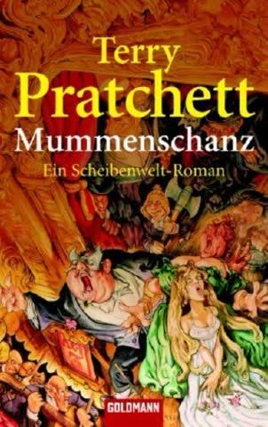 Mummenschanz: Ein Scheibenwelt-Roman