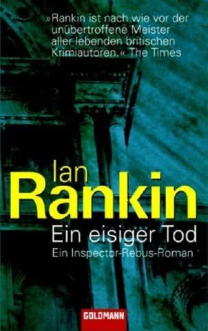 Ein Eisiger Tod; Ein Inspector-Rebus-Roman