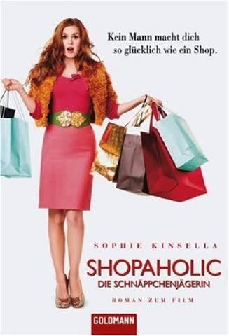 Shopaholic - Die Schnäppchenjägerin; Roman Zum Film