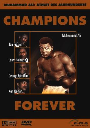 Champions Forever - Muhammad Ali: Athlete of the Century