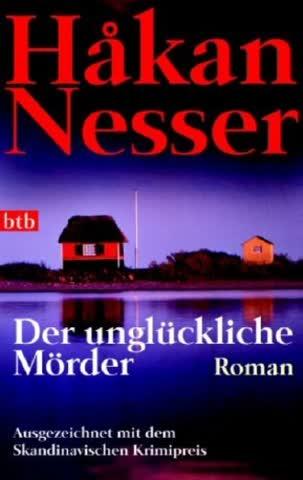 Der unglückliche Mörder: Roman - Ausgezeichnet mit dem Skandinavischen Krimipreis (Die Van-Veeteren-Krimis, Band 7)