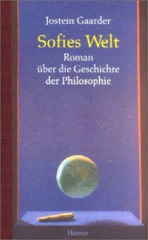 Sofies Welt; Roman Über Die Geschichte Der Philosophie