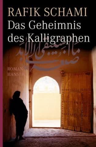 Das Geheimnis Des Kalligraphen