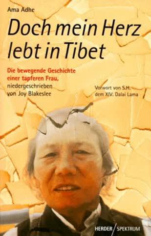 Doch mein Herz lebt in Tibet