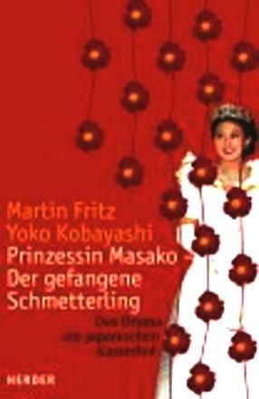 Prinzessin Masako - Der gefangene Schmetterling