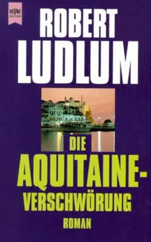 Die Aquitaine Verschwörung