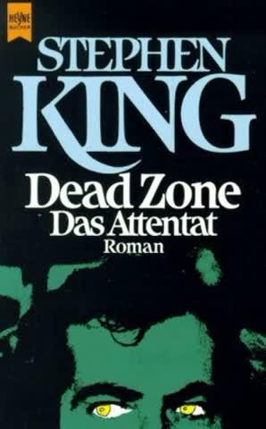 Dead Zone - Das Attentat: Roman (Heyne Allgemeine Reihe (01))