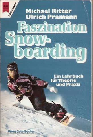 Faszination Snowboarding