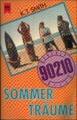 Beverly Hills 90210. Sommerträume.