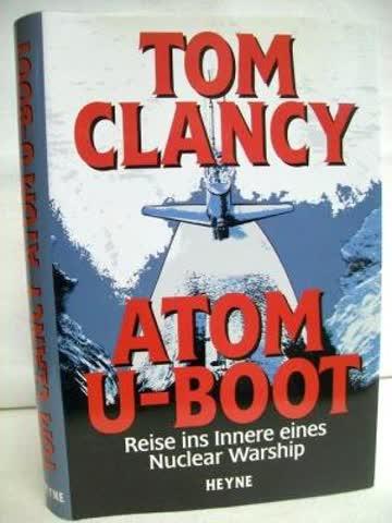 Atom U-Boot. Reise ins Innere eines Nuclear Warship.