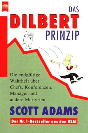 Das Dilbert- Prinzip