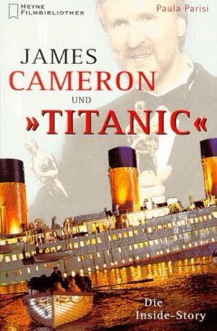 James Cameron und 'Titanic' - Die Inside-Story