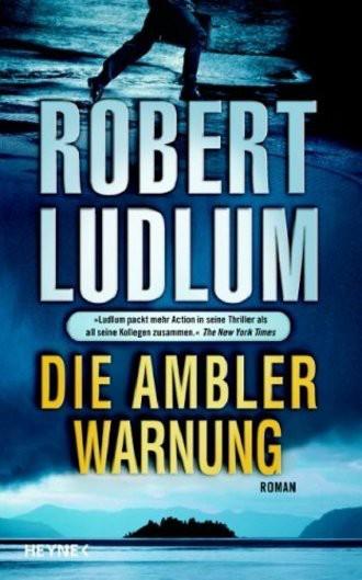 Die Ambler-Warnung. Roman