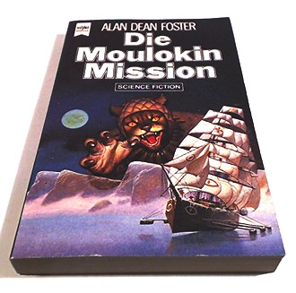 Die Moulokin- Mission. Science Fiction- Roman.