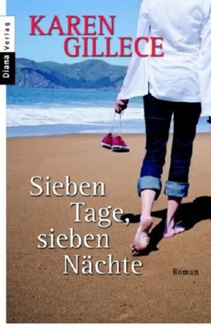 Sieben Tage, sieben Nächte: Roman