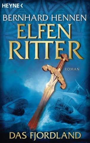 Das Fjordland; Elfenritter 3 Roman