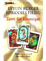 Tarot Für Einsteiger; Waite, Crowley Und Marseiller Tarot