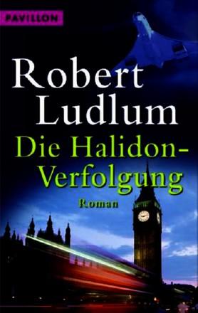Die Halidon-Verfolgung: Roman