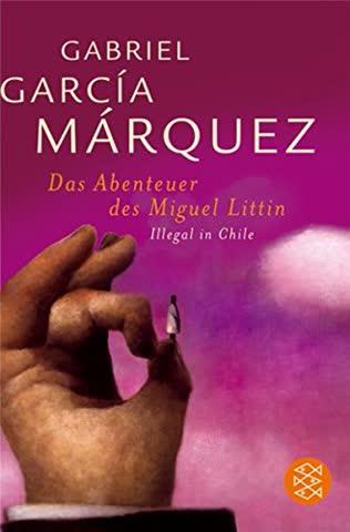 Das Abenteuer des Miguel Littin. Illegal in Chile