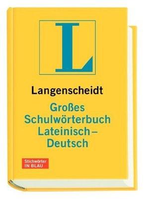 Langenscheidt Großes Schulwörterbuch Lateinisch-Deutsch