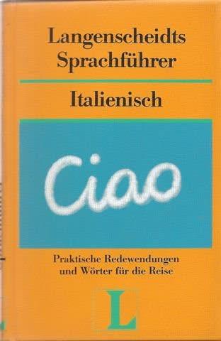 Langenscheidts Sprachführer: Italienisch - Mit Reisewörterbuch Deutsch- Italienisch