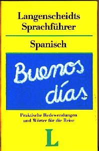 Langenscheidts Sprachführer Spanisch. Mit Reisewörterbuch