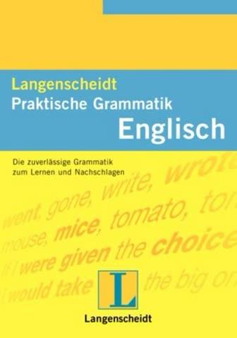 Langenscheidts Praktische Grammatiken: Langenscheidts Praktische Grammatik, Englisch (Langenscheidt Praktische Grammatik)