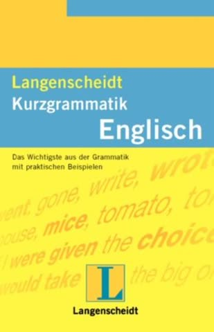 Langenscheidt Kurzgrammatiken: Langenscheidts Kurzgrammatik, Englisch
