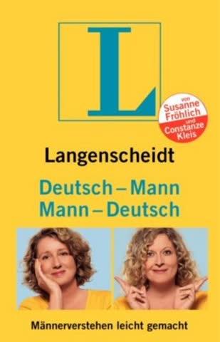 Deutsch-Mann/Mann-Deutsch; Männerverstehen Leicht Gemacht