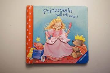 Prinzessin will ich sein! Fühlbuch