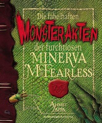 Die fabelhaften Monsterakten der furchtlosen Minerva McFearless