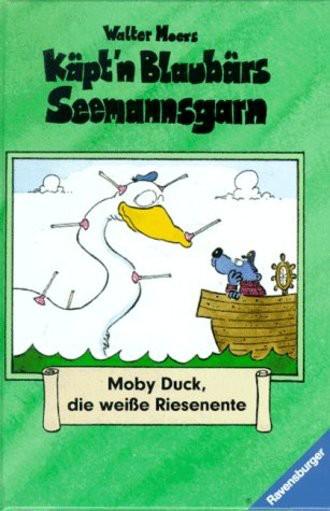 Käpt'n Blaubärs Seemannsgarn, Bd.2, Moby Duck, die weiße Riesenente