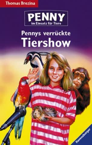 Pennys verrückte Tiershow