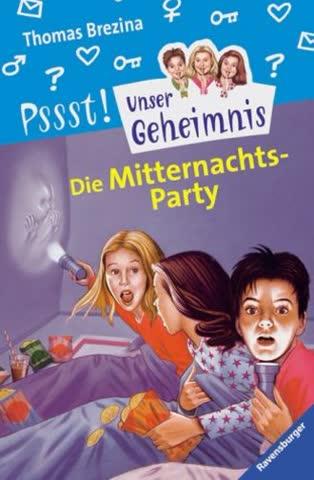 Die Mitternachts-Party; Mit Geheim-Botschaften. (Unser Geheimnis)