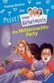 Pssst, Unser Geheimnis, Bd.1, Die Mitternachtsparty