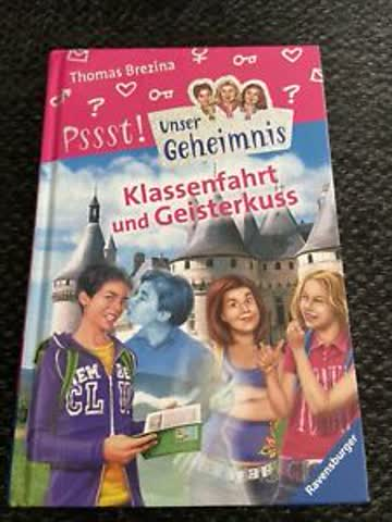 Klassenfahrt und Geisterkuss (Unser Geheimnis, Band 22)