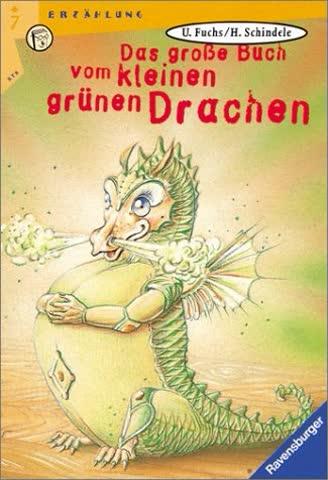 Das große Buch vom kleinen grünen Drachen. ( Ab 7 J.).