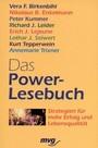 Das Power-Lesebuch. Strategien für mehr Erfolg und Lebensqualität.