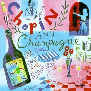 Set Your Mood for Romance - Chopin & Champagne