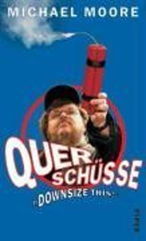 Querschüsse: Downsize this!