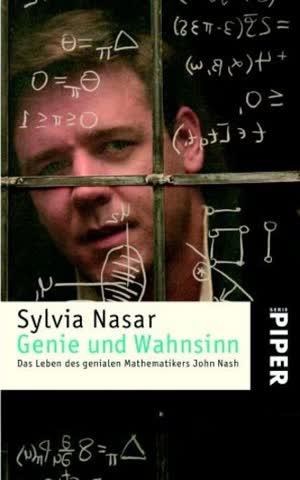 Genie Und Wahnsinn: Das Leben des Genialen Mathematikers John Nash