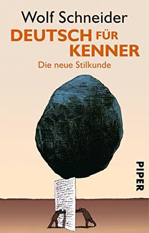 Deutsch Für Kenner; Die Neue Stilkunde