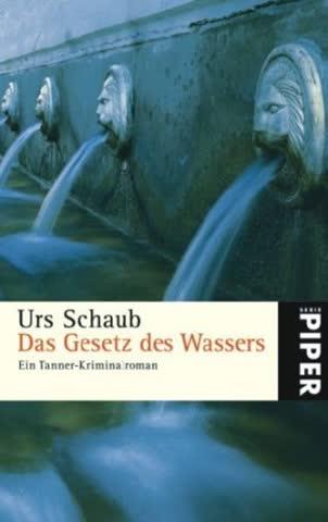 Das Gesetz des Wassers: Ein Tanner-Kriminalroman