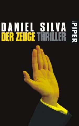 Der Zeuge: Thriller (Gabriel-Allon-Reihe, Band 4)