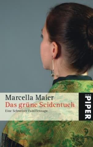 Das Grüne Seidentuch; Eine Schweizer Familiensaga