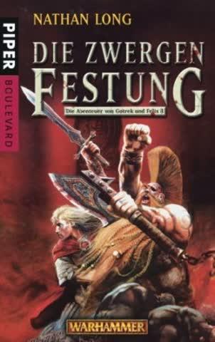 Warhammer - Die Abenteuer von Gotrek und Felix 8: Die Zwergenfestung