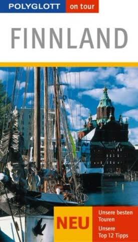 Finnland; Unsere Besten Touren. Unsere Top 12 Tipps