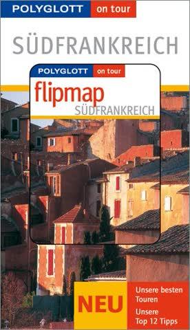Polyglott on tour -Südfrankreich / Mit Flipmap