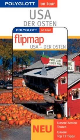 USA. Der Osten. Polyglott on tour. Mit Flipmap